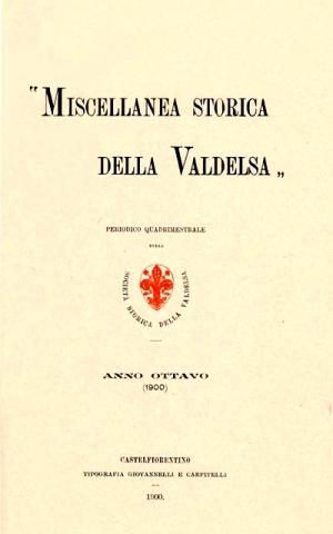 Miscellanea Storica della Valdelsa anno 1900