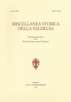 Miscellanea Storica della Valdelsa, anno CXX, 2014