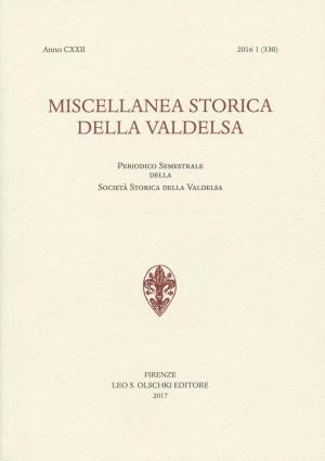 Miscellanea Storica della Valdelsa anno CXXII 2016