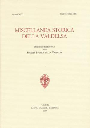 Miscellanea Storica della Valdelsa, anno CXIX, 2013